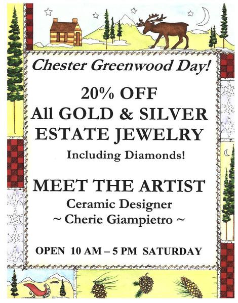 Bring Your Earmuffs for Chester Greenwood Day, Dec. 7th! Here at Mainestone Jewelry we are offering 20% OFF All Estate Jewelry!