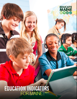 2017 Education Indicators Report for Maine Released