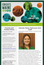 Read our most recent Educate Maine newsletter