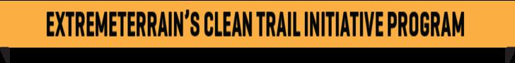 ExtremeTerrain's Clean Trails Initiative 2020