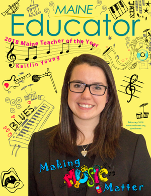 2018 Maine Teacher of the Year featured in Maine Educator Magazine
