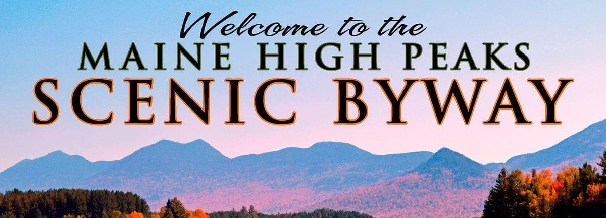Maine's High Peaks Scenic Byway