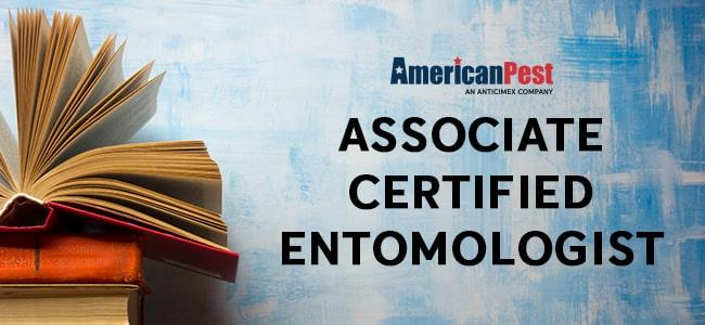 American Pest adds 7 new associate certified entomologists