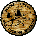 Maine Forest and Logging Museum