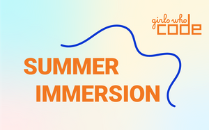 New Girls Who Code VIRTUAL Summer Immersion Program