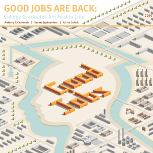 Good Jobs Are Back – Georgetown CEW