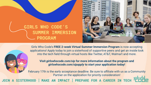 Girls Who Code Summer Immersion Program Early deadline is February 17th